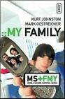 My Family: Middle School Survival by Mark Oestreicher, Kurt Johnston (Paperback, 2006)