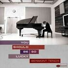 Benmont Tench You Should Be so Lucky CD Alt Country Rock 2014