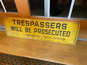 """Vintage Original Wood """"TRESPASSERS WILL BE PROSECUTED"""" Trade Sign"""