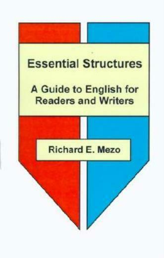 Essential Structures: A Guide to English for Readers and Writers