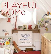 Playful Home: Creative Style Ideas for Living with Kids, Weaving, Andrew, Accept