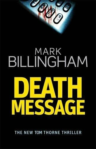 Death Message (Tom Thorne Novels) by Billingham, Mark 0316730521 The Cheap Fast