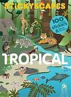 Stickyscapes Tropical Adventures by Isabel Thomas, Caroline Selmes (Paperback, 2015)