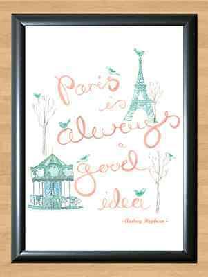 Typography Art Print A4 High Quality Paris France Audrey Hepburn Quote Picture
