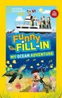 Funny Fill-In: My Ocean Adventure by Kay Boatner (Paperback / softback, 2014)