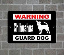 Chihuahua warning GUARD DOG breed metal aluminum sign