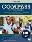 Compass Test Study Guide 2016: Compass Test Prep and Practice Questions for the Compass Exam by Compass Exam Prep Team (Paperback / softback, 2016)