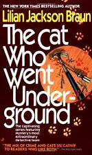 Cat Who...: The Cat Who Went Under-Ground 9 by Lilian Jackson Braun (1989, Paperback)
