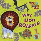 Why Lion Roarrrs! by Penguin Books Ltd (Paperback, 2011)