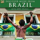 Discover Music From Brazil with ARC Music by Celio Balona (CD, Jun-2016, Arc Music)