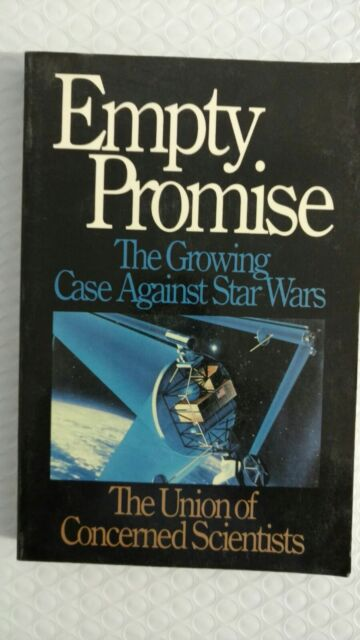 Empty Promise : The Growing Case Against Star Wars (Paperback)