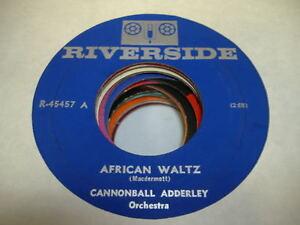 Jazz-Funk-45-CANNONBALL-ADDERLY-African-Waltz-on-Riverside