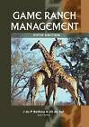 Game Ranch Management by Van Schaik Publishers (Hardback, 2010)