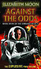 Against the Odds by Elizabeth Moon (Paperback, 2001)