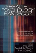 The Health Psychology Handbook: Practical Issues for the Behavioral Medicine