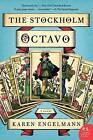 The Stockholm Octavo by Karen Engelmann (Paperback / softback, 2013)