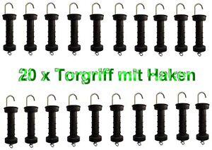 20 x Torgriff Typ Classic m Haken Weidegriff Weidezaun