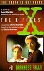 The X-Files 2: Darkness Falls by Les Martin (Paperback, 1996)