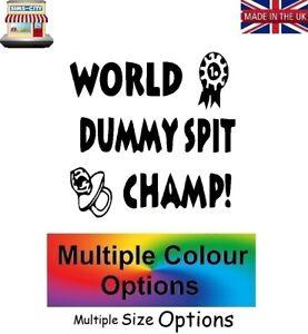 WORLD DUMMY SPIT CHAMP SPITTING BABY WALL DOOR STICKER CAR VAN VINYL DUM002