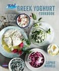 The Total Greek Yoghurt Cookbook: Over 120 Fresh and Healthy Ideas for Greek Yoghurt by Sophie Michell (Hardback, 2014)