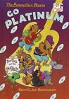 Berenstain Bears Big Chapter Bks.: The Berenstain Bears Go Platinum by Jan Berenstain and Stan Berenstain (1998, Paperback)
