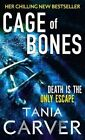 Cage of Bones by Tania Carver (Paperback, 2012)
