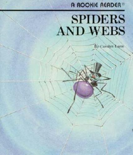 Spiders and Webs by Carolyn Lunn