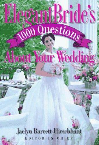 1000 Questions about Your Wedding by Jaclyn Barrett-Hirschhaut