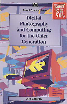 """""""AS NEW"""" Digital Photography and Computing for the Older Generation, Gatenby, Ja"""