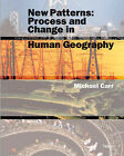 New Patterns: Process and Change in Human Geography by Michael Carr (Paperback, 1998)