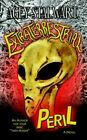 Extraterrestrial Peril by Agey Stalwart 9781425909512 Paperback 2006