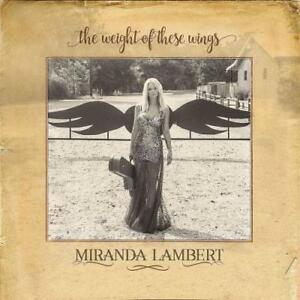 MIRANDA-LAMBERT-THE-WEIGHT-OF-THESE-WINGS-NEW-CD
