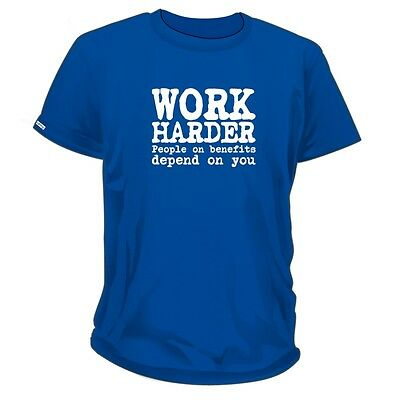 Work Harder People on Benefits Depend t-shirtfunny cotton t-shirt tee 0282