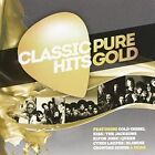 Classic Hits: Pure Gold by Various Artists (CD, Oct-2014)