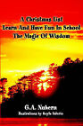 A Christmas List Learn and Have Fun in School and the Magic of Wisdom by G a Nuhern (Paperback / softback, 2002)