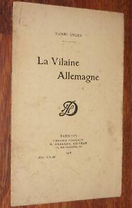 Henri Erasme Anger LA VILAINE ALLEMAGNE 1918 guerre 14-18 théatre patriotisme