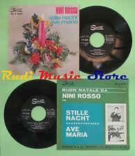 LP 45 7'' NINI ROSSO Stille nacht Ave maria 1966 italy SPRINT SP. A5559 no cd*mc