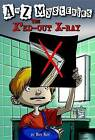 The X'ed-out X-ray by Ron Roy, John Steven Gurney (Paperback, 2005)