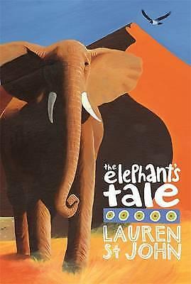 The Elephant's Tale (White Giraffe), Lauren St John, New