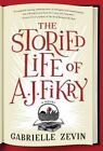 The Storied Life of A. J. Fikry by Gabrielle Zevin (Hardback, 2014)