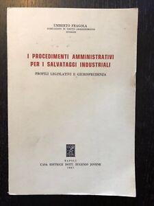 Umberto Fragola - I procedimenti amministrativi per i salvataggi industriali