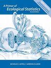 A Primer of Ecological Statistics von Nicholas J. Gotelli und Aaron M. Ellison (2013, Taschenbuch)