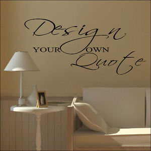 image is loading large design your own custom wall sticker quote