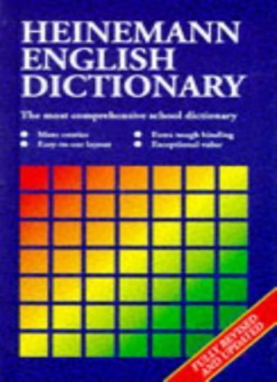 Heinemann English Dictionary (The Heinemann English Dictionary) By Katherine Ha