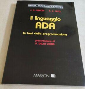 BOOK-IL-LINGUAGGIO-ADA-LE-BASI-DI-PROGRAMMAZIONE-SAXON-FRITZ-MASSON-8821405761