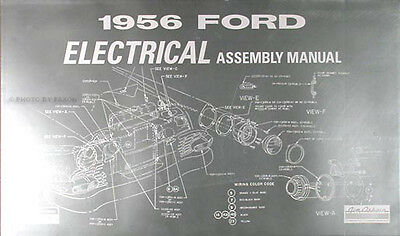 1956 ford car electrical assembly manual 56 wiring diagrams factory  schematics | ebay  ebay