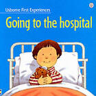 Going to the Hospital by Stephen Cartwright, Anne Civardi (Paperback, 2000)
