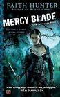 Mercy Blade by Faith Hunter (Paperback / softback)