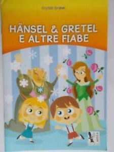 Hansel e Gretel e altre fiabe Scuole elementariGrimm fratelli bambini nuovo 802