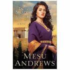 In the Shadow of Jezebel : A Novel by Mesu Andrews (2014, Paperback)